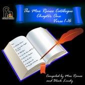 The Max Romeo Catalog Chapter 1 - Verse 1-16 by Max Romeo