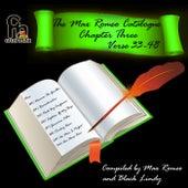 The Max Romeo Catalog Chapter 3 - Verse 33-48 by Max Romeo