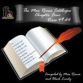 The Max Romeo Catalog Chapter 4 - Verse 49-64 by Max Romeo