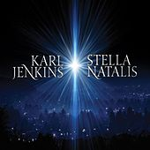 Karl Jenkins: Stella Natalis by Various Artists
