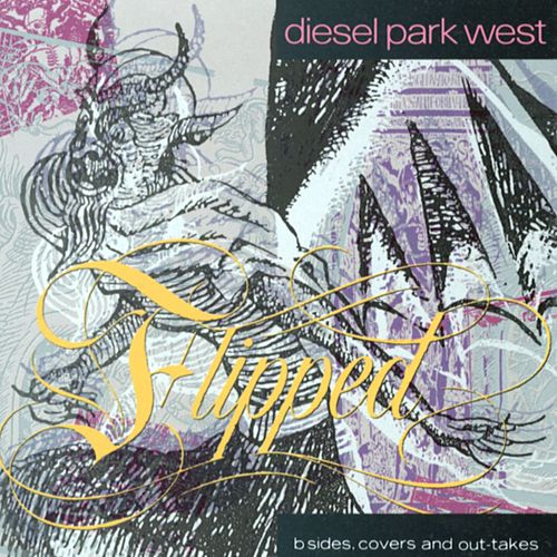 Play & Download Flipped by Diesel Park West | Napster