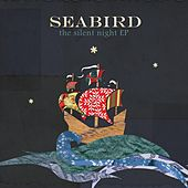 The Silent Night EP by Seabird