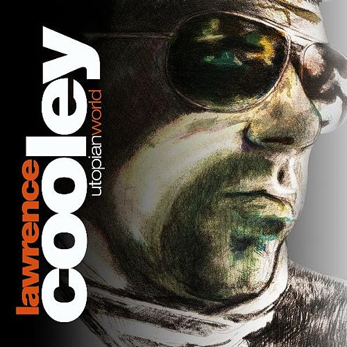 Play & Download Utopian World by Lawrence Cooley | Napster