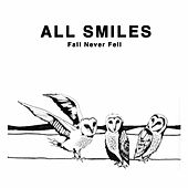 Fall Never Fell EP by All Smiles