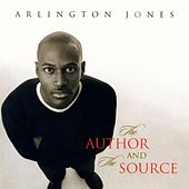 Play & Download The Author And The Source by Arlington Jones | Napster