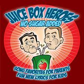 No Sugar Added by Juice Box Heroes
