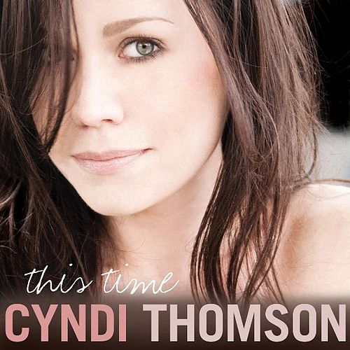 Play & Download This Time by Cyndi Thomson | Napster