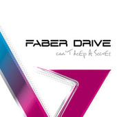 Play & Download Can't Keep A Secret by Faber Drive | Napster