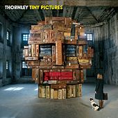 Play & Download Tiny Pictures by Thornley | Napster