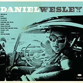 Play & Download Daniel Wesley by Daniel Wesley | Napster