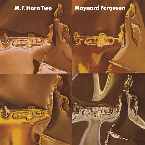 Play & Download M.F. Horn Two by Maynard Ferguson | Napster