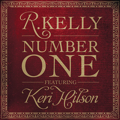 Number One Remixs by R. Kelly