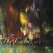 Play & Download The Calm, Vol. 2 by Kirk Dearman | Napster