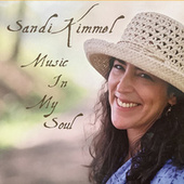 Play & Download Music In My Soul by Sandi Kimmel | Napster