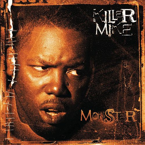 Play & Download Monster by Killer Mike | Napster