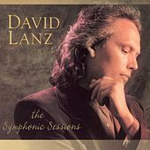 Play & Download Symphonic Sessions by David Lanz | Napster