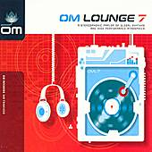 Play & Download Om Lounge 7 by Various Artists | Napster