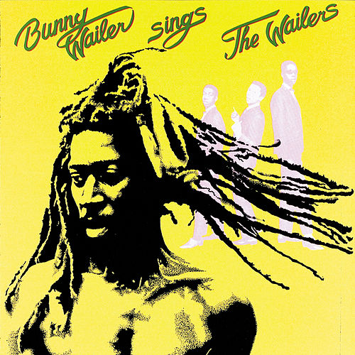 Play & Download Sings The Wailers by Bunny Wailer | Napster