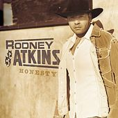 Play & Download Honesty by Rodney Atkins | Napster