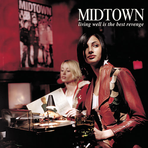 Play & Download Living Well Is The Best Revenge by midtown | Napster