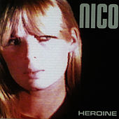 Play & Download Heroine by Nico | Napster