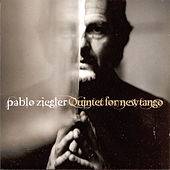 Play & Download Quintet for New Tango by Pablo Ziegler | Napster