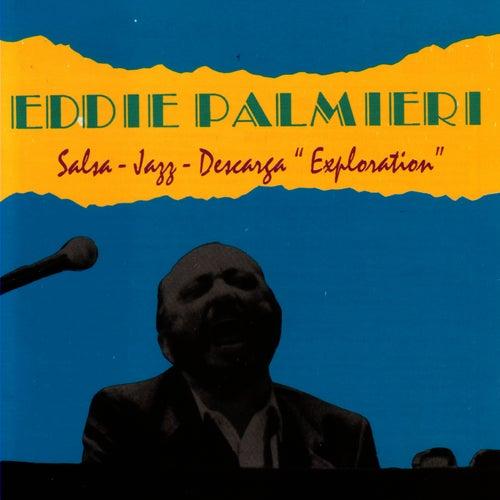 Salsa-Jazz-Descarga: Exploration by Eddie Palmieri