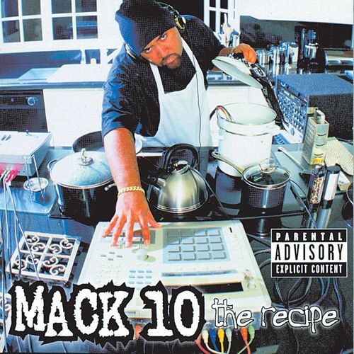 Play & Download The Recipe by Mack 10 | Napster