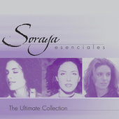 Play & Download Esenciales: The Ultimate Collection by Soraya | Napster