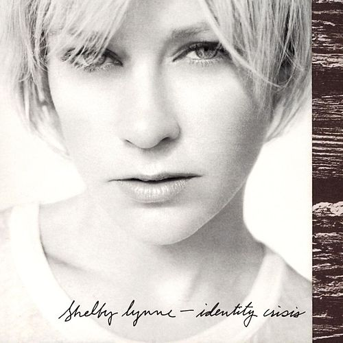 Play & Download Identity Crisis by Shelby Lynne | Napster