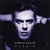 Circle by Eddie Izzard