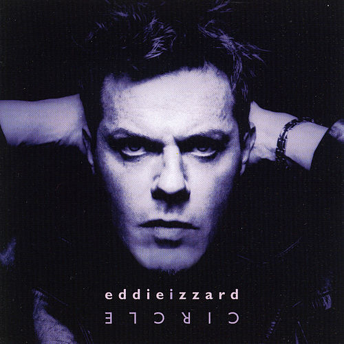 Play & Download Circle by Eddie Izzard | Napster