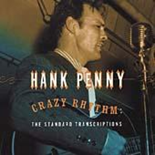 Play & Download Crazy Rhythm: The Standard Transcriptions by Hank Penny | Napster