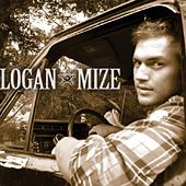Play & Download Logan Mize by Logan Mize | Napster