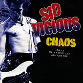 The Chaos Tapes by Sid Vicious