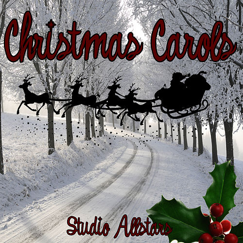 Play & Download Christmas Carols by Studio All Stars | Napster