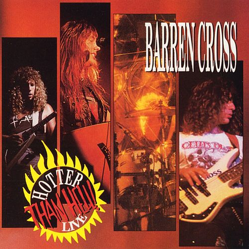 Hotter Than Hell Live by Barren Cross