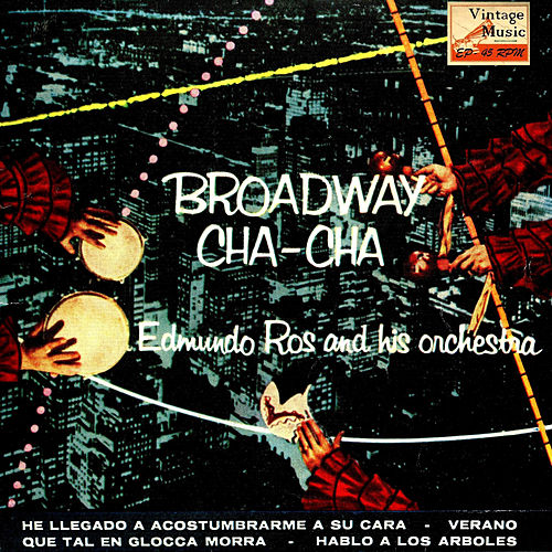 Play & Download Vintage Dance Orchestras Nº 69 - EPs Collectors 'Broadway Cha Cha' by Edmundo Ros | Napster