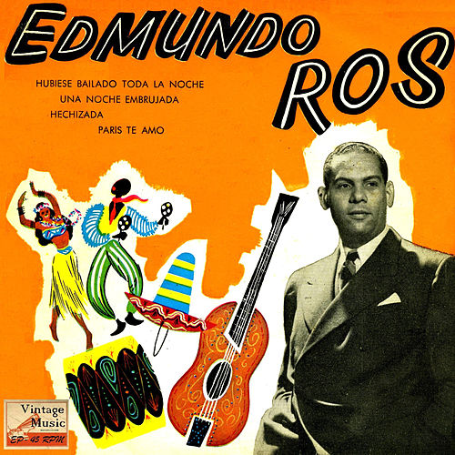Play & Download Vintage Dance Orchestras Nº 73 - EPs Collectors 'Edmundo Ros En Broadway' by Edmundo Ros | Napster
