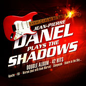 Play & Download Jean-Pierre Danel Plays The Shadows by Jean-Pierre Danel | Napster