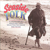 Play & Download Seaside Folk by Various Artists | Napster