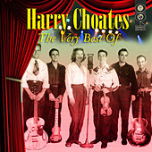 The Very Best Of by Harry Choates