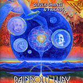 Play & Download Rainbow Way by Oliver Shanti | Napster