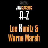 Play & Download Storyville Presents The A-Z Jazz Encyclopedia-K by Lee Konitz | Napster