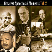 Play & Download Greatest Speeches & Moments Volume 2 by Various Artists | Napster