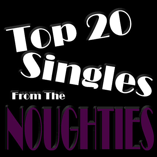 Top 20 Singles Of The Noughties by Studio All Stars