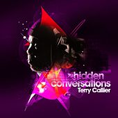 Play & Download Hidden Conversations by Terry Callier | Napster
