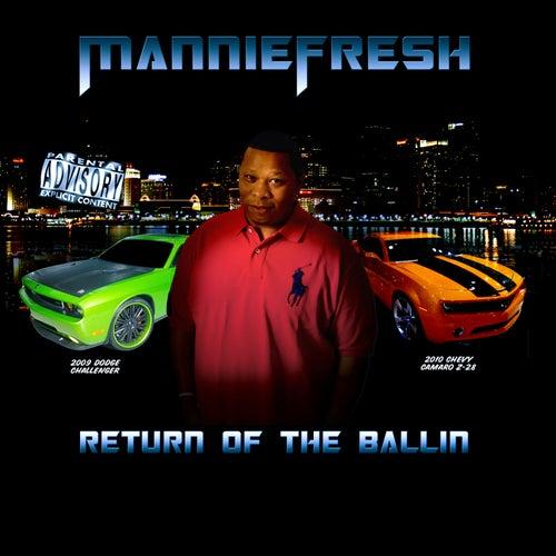 Return Of The Ballin by Mannie Fresh