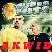 Play & Download 6 Super Hits by Akwid | Napster