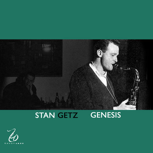 Play & Download Genesis by Stan Getz | Napster